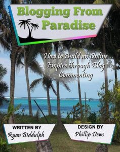 Ryan Biddulph, Blogging From Paradise