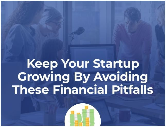 How To Keep Your Company Growing Financially